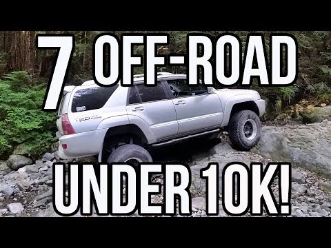Top 7 Most Off-Road Worthy Vehicles UNDER 10K