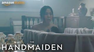 The Handmaiden - The Bath (Movie Clip) | Amazon Studios