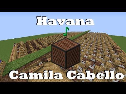 Havana - Camila Cabello - Minecraft Note Blocks
