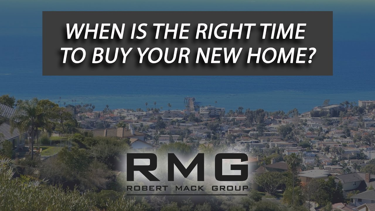 When Is the Right Time to Buy Your New Home?