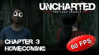 Chapter 3 -- Uncharted: The Lost Legacy (60 FPS)