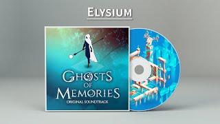 Ghosts of Memories OST - 07 - Elysium