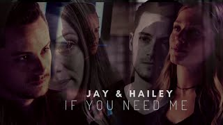 Jay & Hailey - If you need me