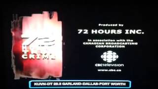 72 Hours/CBC Television/Rogers Telefund (2004)
