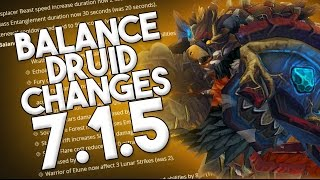 WILL BALANCE DRUIDS RISE TO THE TOP? 7.1.5 LEGION MOONKIN CHANGES!