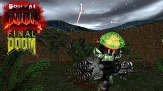 Brutal Doom Plutonia Let's Play [Part 1] - Violent Streaks Through the Forest