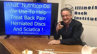 Nutrition  We Use To Help Treat Back Pain Herniated Discs And Sciatica - Herniated Disc Nutrition