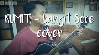 Rumit   Langit Sore (Cover) |Unplugged