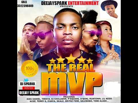 LATEST JULY 2018 NAIJA MID YEAR AFRO MIX { THE REAL MVP } BY DEEJAY SPARK