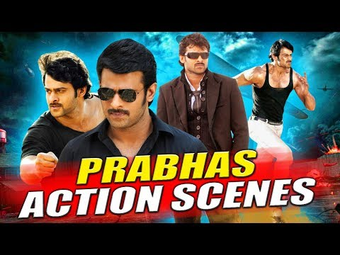 Prabhas Best Action Scenes | South Indian Hindi Dubbed Best Action Scenes