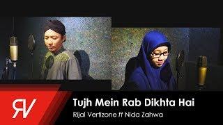 Tujh Mein Rab Dikhta Hai (Cover Versi Sholawat)   Rijal Vertizone Feat. Nida Zahwa