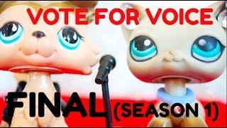 Lps : Vote For Voice SEASON 1 FINAL (PART 1/1)