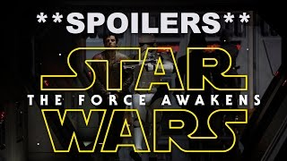 SPOILERS! Star Wars: Force Awakens Entire Film Exposed