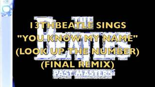 BEATLES-YOU KNOW MY NAME(LOOK UP THE NUMBER) (COVER)
