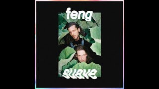 Feng Suave    Feng Suave EP (2017)