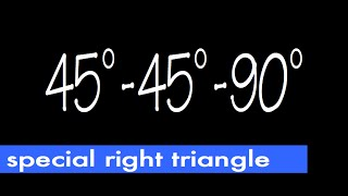 45-45-90 Special Right Triangle, Ratio Of Its Sides