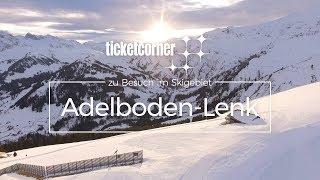 Skiregion Adelboden Lenk | Highlights | Ticketcorner