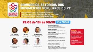 #AOVIVO | Seminário do Setorial Nacional de Segurança Pública