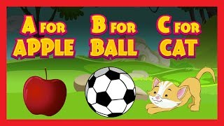 A For Apple B For Ball C For Cat - Nursery Rhymes For Kids || ABC Song - English Learning