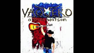 Aaron Watson - Run Wild Horses (Official Audio)