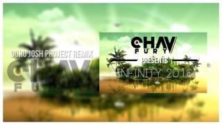 Guru Josh Project - Infinity 2016 (Chav Fury Remix)