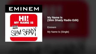 Eminem – My Name Is (Slim Shady Radio Edit) – My Name Is (Single)