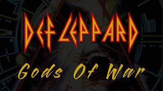 Def Leppard - Gods Of War (Lyrics) Official Remaster