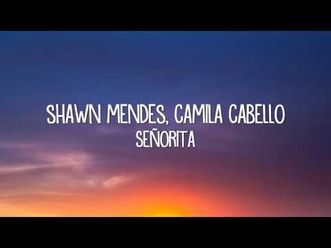 Download Senorita (lyrics)please subcribe Mp4 HD Video and MP3