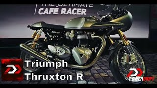 2016 Triumph Thruxton R : First Look: PowerDrift