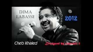 اغنية الشاب خالد ديمالاباس 2012