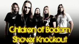 Children of Bodom - Shovel Knockout | HQ & HD