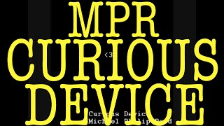 Michael Philip Reed//Curious Device