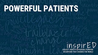 inspirED | Powerful Patients