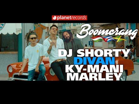 6. SHORTY FEAT DIVAN Y KY MANI MARLEY Boomeran