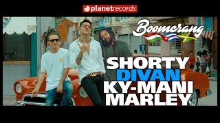 SHORTY ❌ DIVAN ❌ KY MANY MARLEY   Boomerang (Official Video By Charles Cabrera) Reggaeton 2019