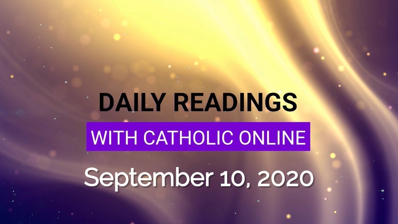 Catholic Daily Mass Reading Thursday 10th September 2020