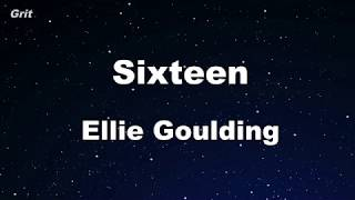 Sixteen   Ellie Goulding Karaoke 【No Guide Melody】 Instrumental