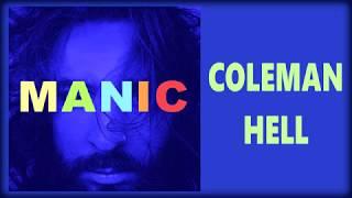 Coleman Hell   Manic [Lyrics On Screen]