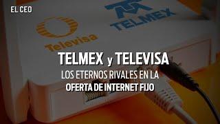 Telmex y Televisa, los eternos rivales en la oferta de internet fijo