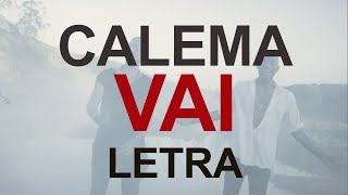 Calema - Vai ( vídeo lyrics )