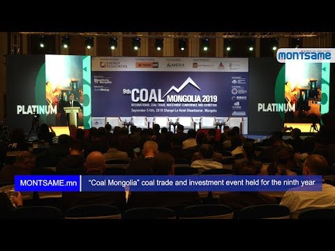 """Coal Mongolia"" coal trade and investment event held for the ninth year"