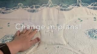 Vintage Tablecloth Project – Decisions, Part 4