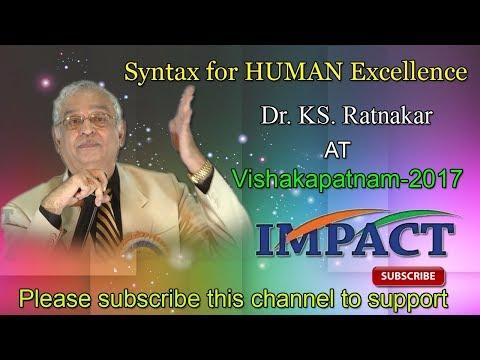 Human Excellence| Ks Ratnakar | TELUGU IMPACT Vizag 2017