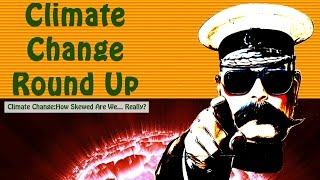 Climate Change:How Skewed Are We... Really? RoundUp for the week ending November 19, 2016