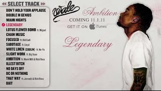 Wale - Ambition - Full Album (Track Previews)