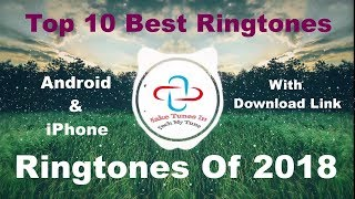 Top 10 Best Ringtones 2018 [Download Link]