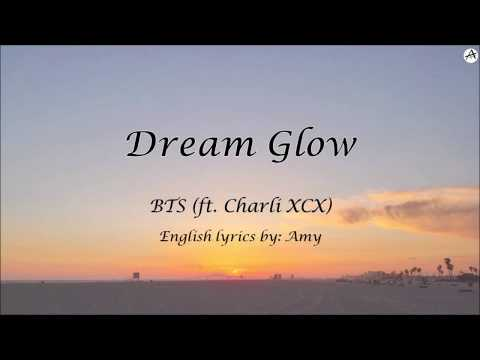 Dream Glow (방탄소년단) - English KARAOKE - BTS (ft. Charlie XCX)