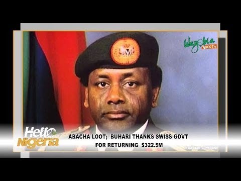 Abacha Loot: Buhari Thanks Swiss Govt For Returning $322.5M