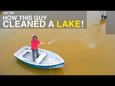 How This Guy Cleaned A Lake