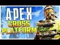 Apex Legends Cross Platform (Everything We Know)